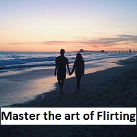 How to master the art of Flirting